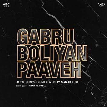 Gabru Boliyan Paaveh
