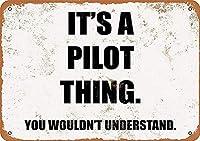 それはあなたが理解できないパイロットのことです、ブリキのサインヴィンテージ面白い生き物の鉄の絵の金属板の目新しさ