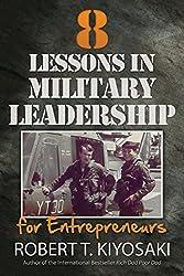 Robert Kiyosaki Books - 8 Lessons in Military Leadership