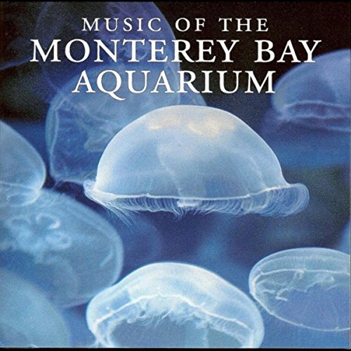 Music of the Monterey Bay Aquarium