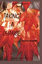 Taking a Chance (The Riverbend Chronicles) (Volume 2)