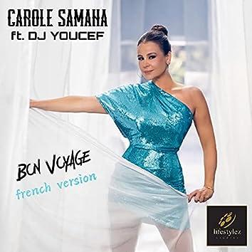 Bon voyage (French Version)