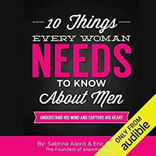 10 Things Every Woman Needs to Know About Men audiobook cover art