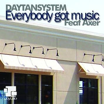 Everybody Got Music (feat. Axer)