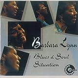 Blues & Soul Situation von Barbara Lynn