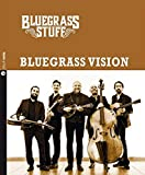 Bluegrass vision. Bluegrass stuff. Con CD Audio...