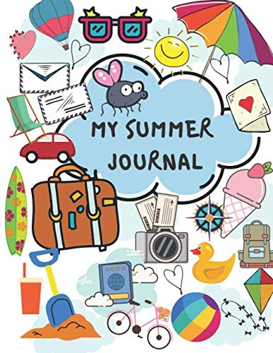 Compare Textbook Prices for Summer Journal for Kids: Kid Journal with Prompts, Camp Journal for Kids, Scrapbooking, Summer Workbook for 2 weeks itinerary, 8.5x11 size  ISBN 9798648867338 by Universeya, Universeya