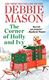 The Corner of Holly and Ivy: A feel-good Christmas romance (Harmony Harbor Book 7)