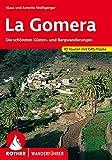La Gomera: Die schönsten Küsten und Bergwanderungen