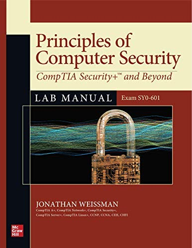 Principles of Computer Security: CompTIA Security+ and Beyond Lab Manual (Exam...