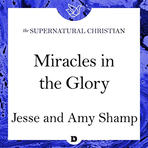 Miracles in the Glory cover art