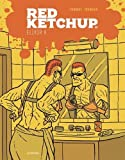 ELIXIR X (RED KETCHUP, 9) (French Edition)