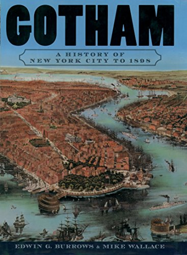 Gotham: A History of New York City to 1898 (The History of NYC Series) (English Edition)