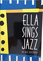 Ella Sings Jazz (Phonics Museum, Volume 11) 1932168516 Book Cover