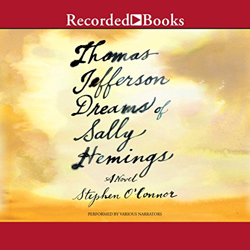 Thomas Jefferson Dreams of Sally Hemings audiobook cover art