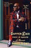 Dapper Dan Made in Harlem: A Memoir