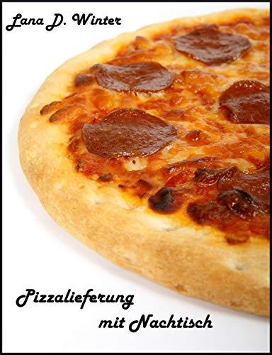Pizzalieferung mit Nachtisch