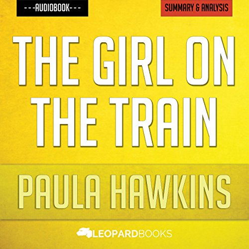 The Girl on the Train, by Paula Hawkins | Unofficial & Independent Summary & Analysis audiobook cover art