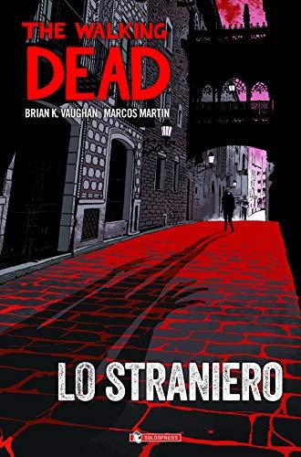 Lo straniero. The walking dead