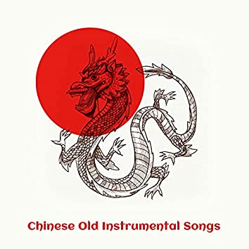 Chinese Old Instrumental Songs
