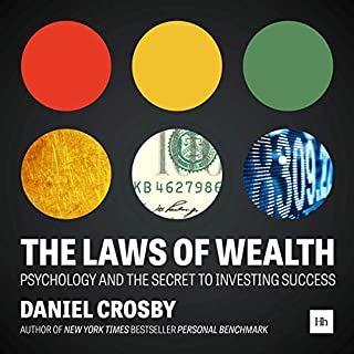 The Laws of Wealth: Psychology and the Secret to Investing Success audiobook cover art