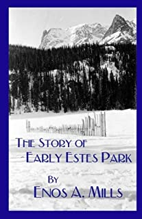 The Story of Early Estes Park