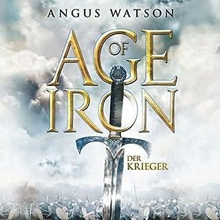 Der Krieger     Age of Iron 1              Autor:                                                                                                                                 Angus Watson                               Sprecher:                                                                                                                                 Detlef Bierstedt                      Spieldauer: 18 Std. und 57 Min.     404 Bewertungen     Gesamt 4,3