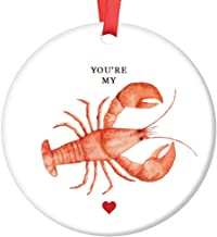 Married Couple Christmas Ornament You're My Lobster Cute Ceramic Keepsake Significant Other Steady Partners Boyfriend Girlfriend Friends Phoebe Logic 3