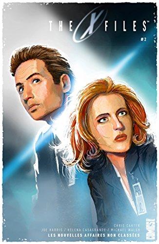 The X-Files - Tome 02: Les nouvelles affaires non classées