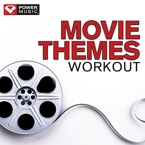 Movie Themes Workout (60 Minute Non-Stop Workout Mix (135-154 BPM) [Clean]