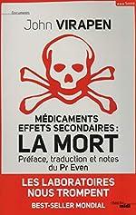 Médicaments effets secondaires - La Mort de John VIRAPEN