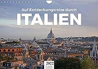 Auf Entdeckungsreise durch Italien (Wandkalender 2022 DIN A4 quer): Eine wundervolle Reise nach Italien. (Monatskalender, 14 Seiten )