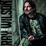 Upon My Life (2cd Digpak) - Ray Wilson