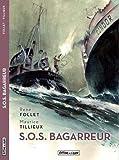 S.O.S. Bagarreur