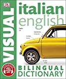 Italian-English Bilingual Visual Dictionary with Free Audio App (DK Bilingual Visual Dictionary) (English Edition)