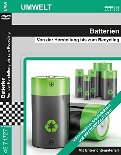 Batterien - Von der Herstellung bis zum Recycling Nachhilfe geeignet, Unterrichts- und Lehrfilm