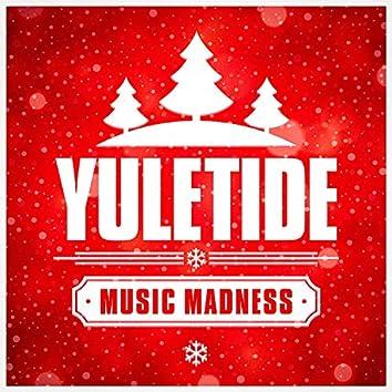 Yuletide Music Madness