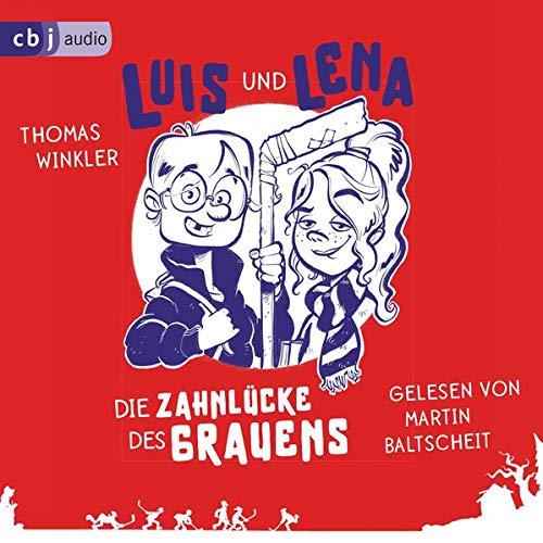 Luis und Lena - Die Zahnlücke des Grauens Titelbild