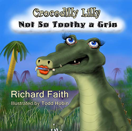 Crocodilly Lilly: Not So Toothy a Grin (Another Old Doc Turtle Adventure Book 2) (English Edition)