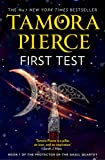 First Test (The Protector of the Small Quartet, Book 1)