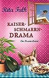 Kaiserschmarrndrama: Der neunte Fall für den Eberhofer, Ein Provinzkrimi (Franz Eberhofer 9)