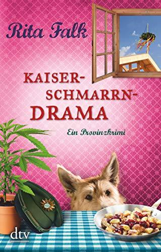 Kaiserschmarrndrama: Der neunte Fall für den Eberhofer, Ein Provinzkrimi (Franz...