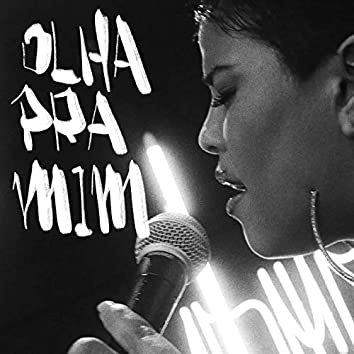 Olha Pra Mim (YouTube Music Sessions)