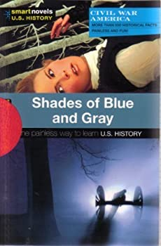 Shades of Blue and Gray - Book  of the SparkNotes Smart Novels