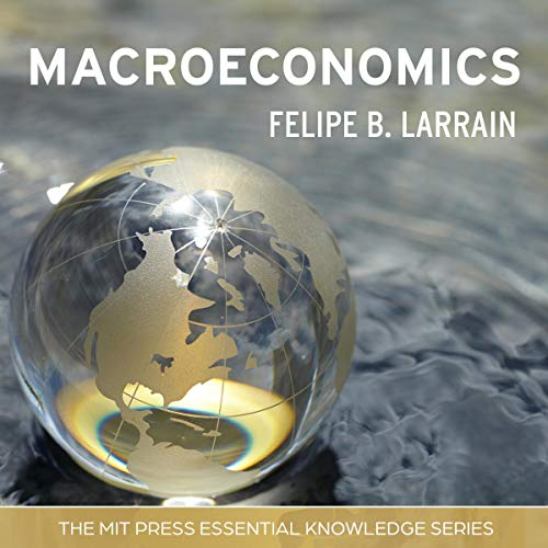 Macroeconomics: MIT Press Essential Knowledge Series