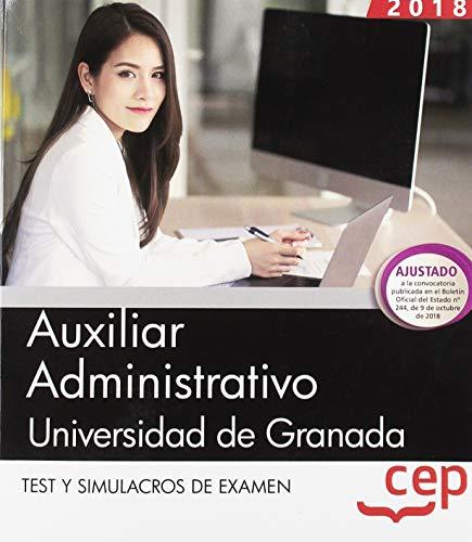 Auxiliar Administrativo de la Universidad de Granada. Test y Simulacros de examen