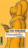 Ralf Waiblinger: Hasenpfeffer