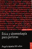 Ética y deontología para juristas (Astrolabio) de Angela Aparisi (3 nov 2008) Tapa blanda