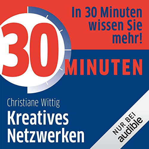 Couverture de 30 Minuten Kreatives Netzwerken