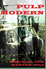 Pulp Modern: Issue Six Paperback